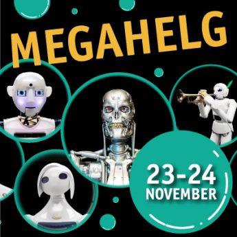 Megahelg med robotkonsert, drönarshow och prova på