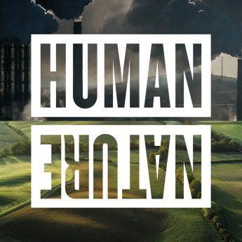 Human Nature – om vår konsumtion och planetens framtid